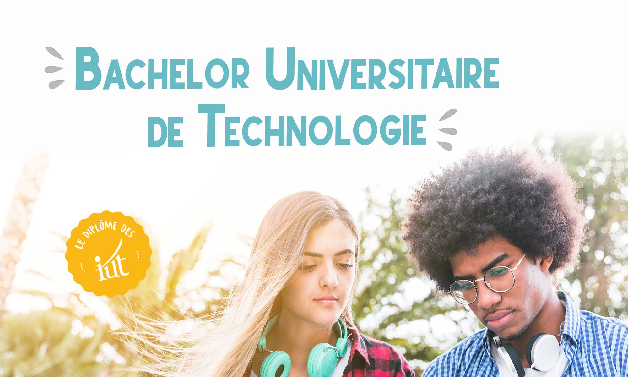Le Bachelor universitaire de technologie